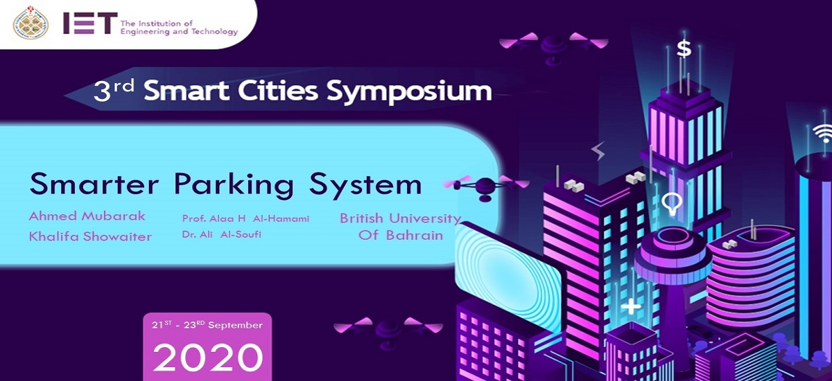BUB is very proud to share with you that two of our cyber-security students participated in the 3rd Smart Cities Virtual Symposium. Further to their supervision by Dr Alaa Al-Hamami, Cyber Security expert at BUB, bringing UK Cyber Security Degree programmes to Bahrain.